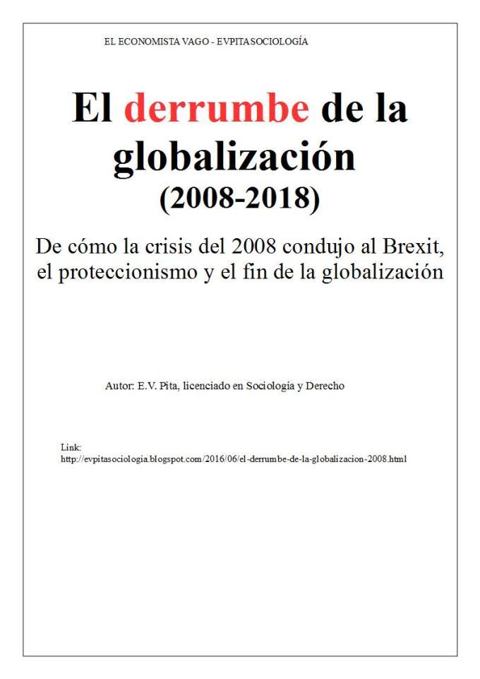 """""""El derrumbe de la globalización"""" (ensayo de E.V.Pita, 2016)"""